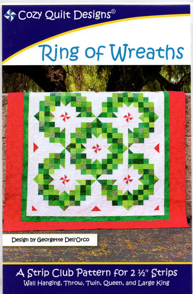 Cozy Quilt Designs Pattern - RING OF WREATHS-  A Strip Club Pattern for 2 1/2 Strips