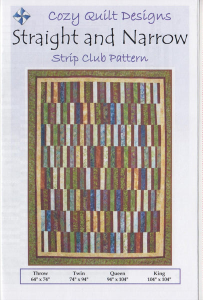STRAIGHT AND NARROW Cozy Quilt Pattern for 2 1/2 Inch Strips