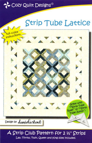 STRIP TUBE LATTICE  - Cozy Quilt Designs Pattern