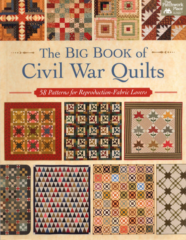 Martingale Pattern Book - THE BIG BOOK OF CIVIL WAR QUILTS