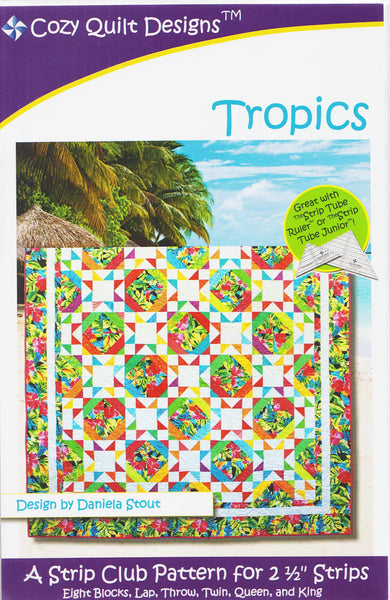 "Cozy Quilt Designs Tropics A Strip Club Pattern For 2 1/2"" Strips"