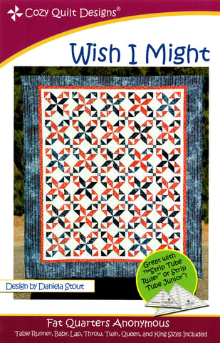 WISH I MIGHT - Cozy Quilt Designs Pattern