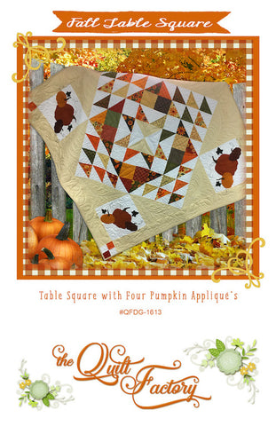 FALL TABLE SQUARE - The Quilt Factory Pattern QFDG-1613 DIGITAL DOWNLOAD