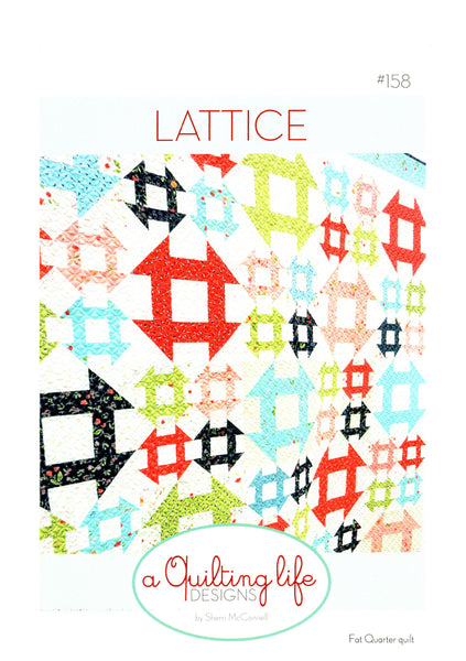 LATTICE - A Quilting Life Designs Pattern