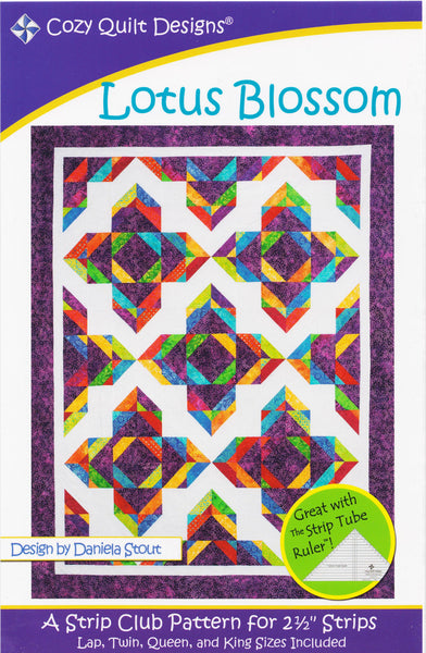 "Cozy Quilt Designs LOTUS BLOSSOM A Strip Club Pattern For 2 1/2"" Strips"