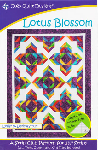 LOTUS BLOSSOM - Cozy Quilt Designs Pattern