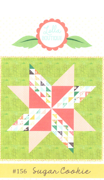 SUGAR COOKIE - Lella Boutique Quilt Pattern