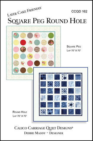 SQUARE PEG ROUND HOLE - Calico Carriage Quilt Designs Pattern CCQD162 DIGITAL DOWNLOAD