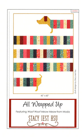 ALL WRAPPED UP - Stacy Iest Hsu Quilt Pattern