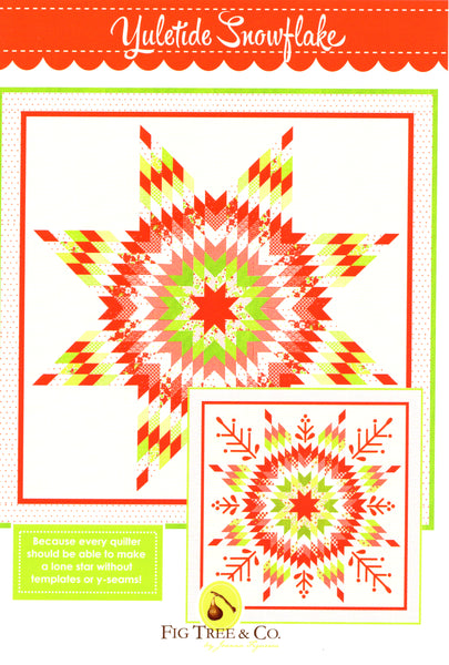 Fig Tree & Co.  Lone Star Quilt Pattern - Yuletide Snowflake