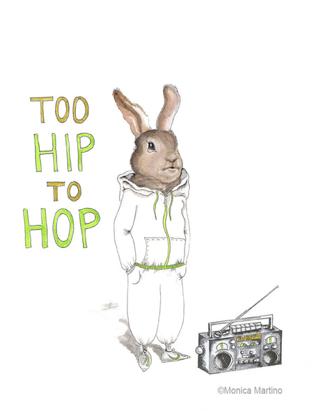 Too Hip to Hop by Monica Martino