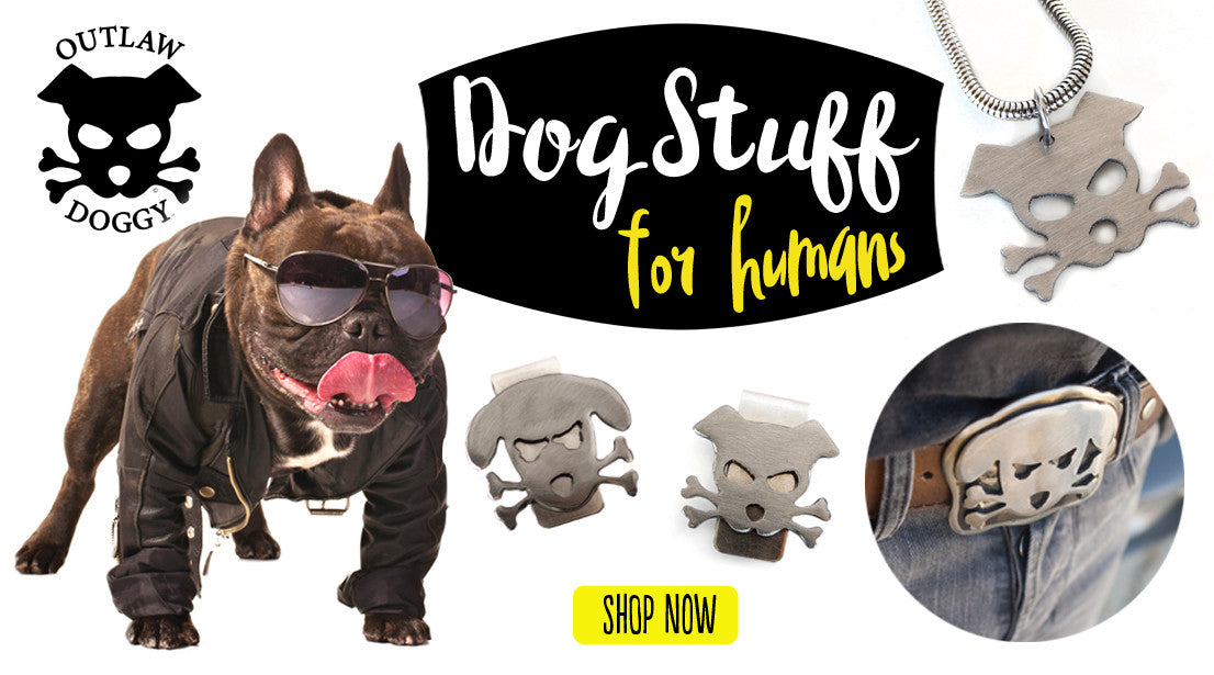 Outlaw Doggy Gifts for Dog Lovers
