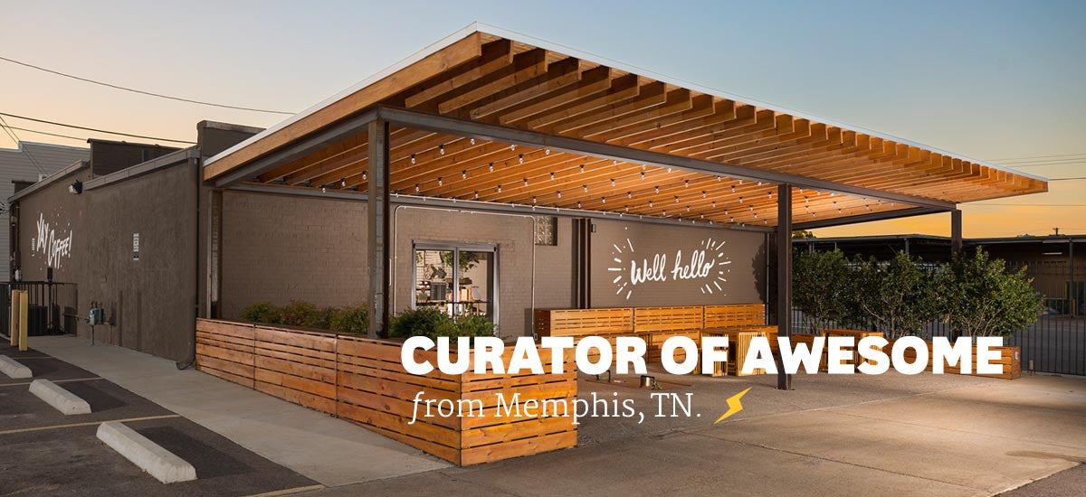 Curator of Awesome / Memphis, TN