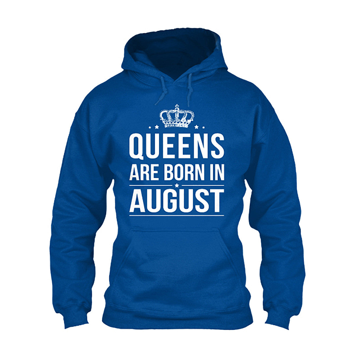 Queens are Born in August