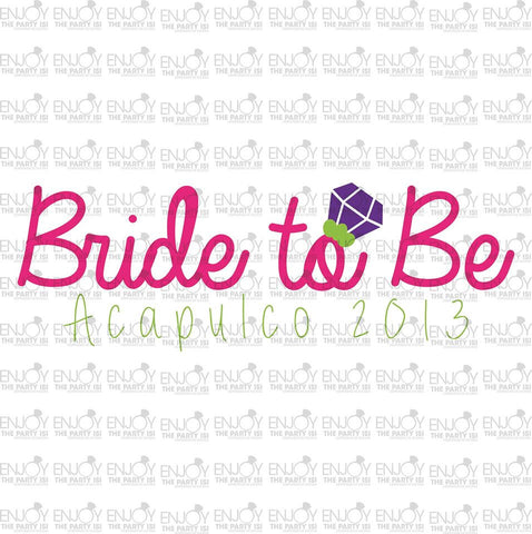 BRIDE TO BE, PERSONALIZADO