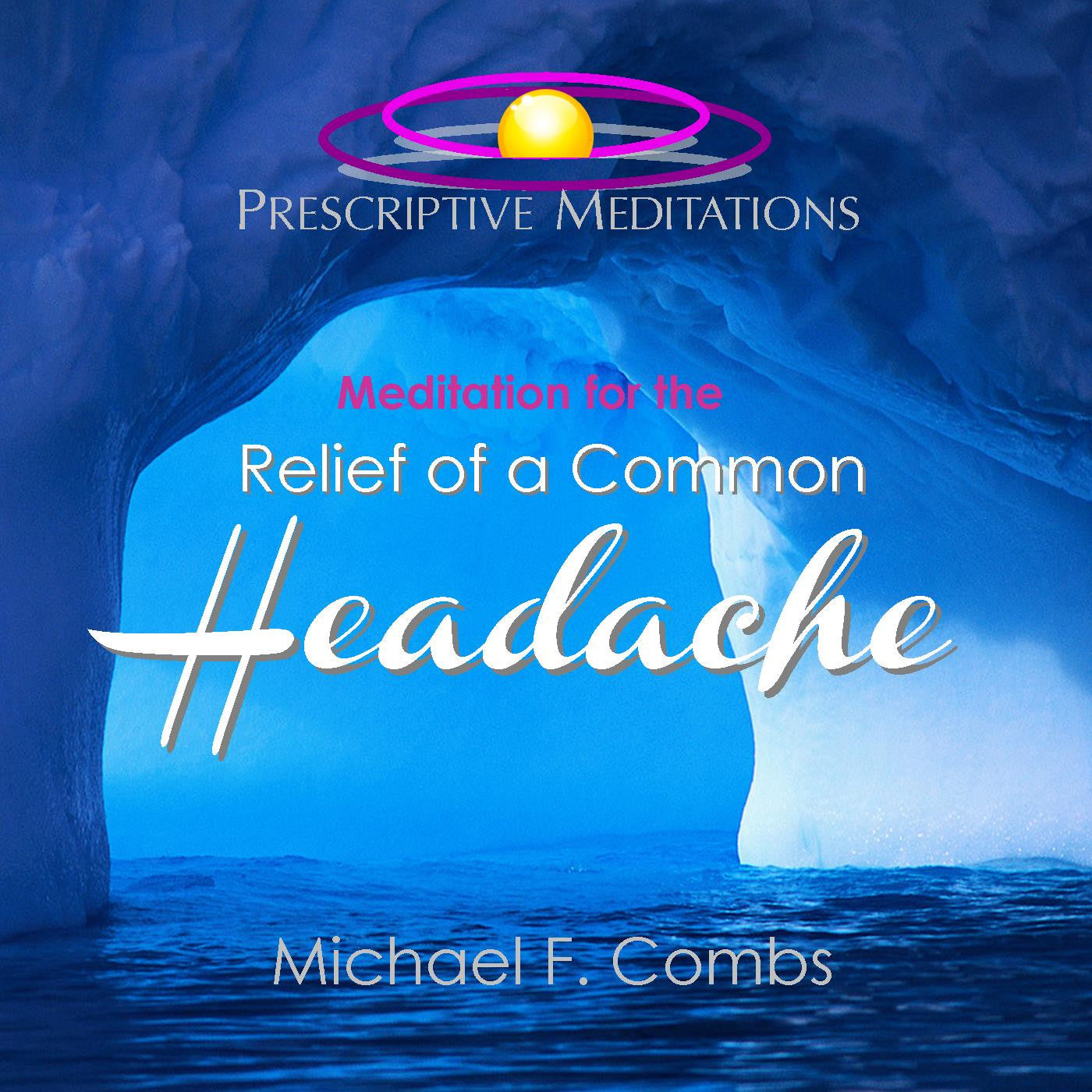 Meditation for the Relief of a Common Headache - Bundle