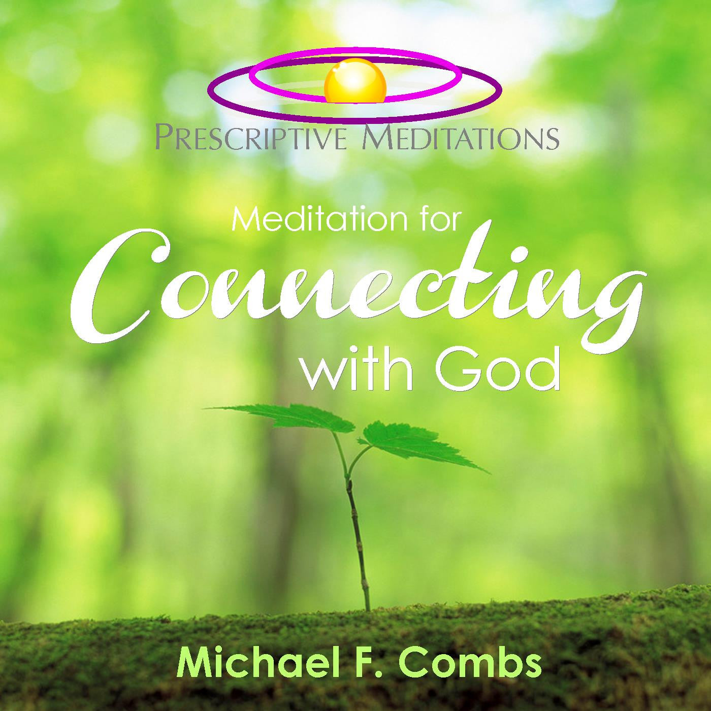 Meditation for Connecting with God - Bundle