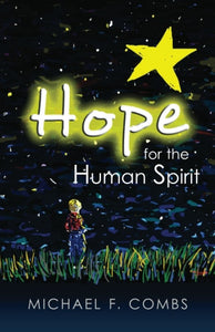 Hope for the Human Spirit