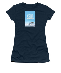 It's Never Too Late - Women's T-Shirt