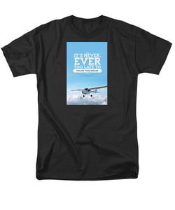 Its Never Too Late - Men's T-Shirt  (Regular Fit)