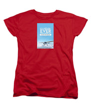 It's Never Too Late - Women's T-Shirt (Standard Fit)