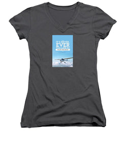 It's Never Too Late - Women's V-Neck