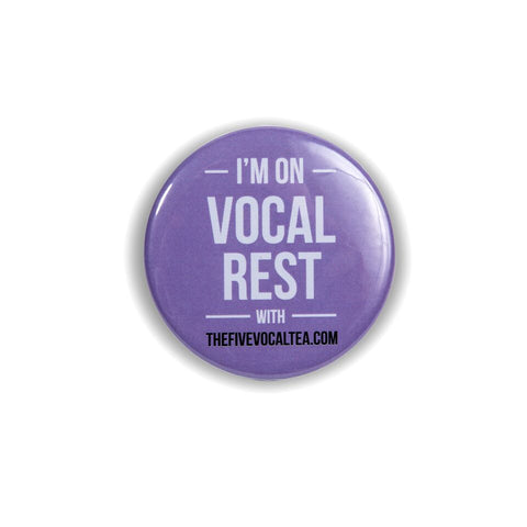 """I'M ON VOCAL REST"" BADGE"