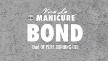 Load image into Gallery viewer, Viva La Manicure - Bond Gel (10g)