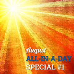 August All-in-a-Day Special #1