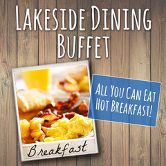 Lakeside Dining Breakfast Buffet
