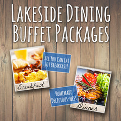 Lakeside Dining Breakfast & Dinner Package