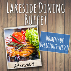 Lakeside Dining Dinner Buffet