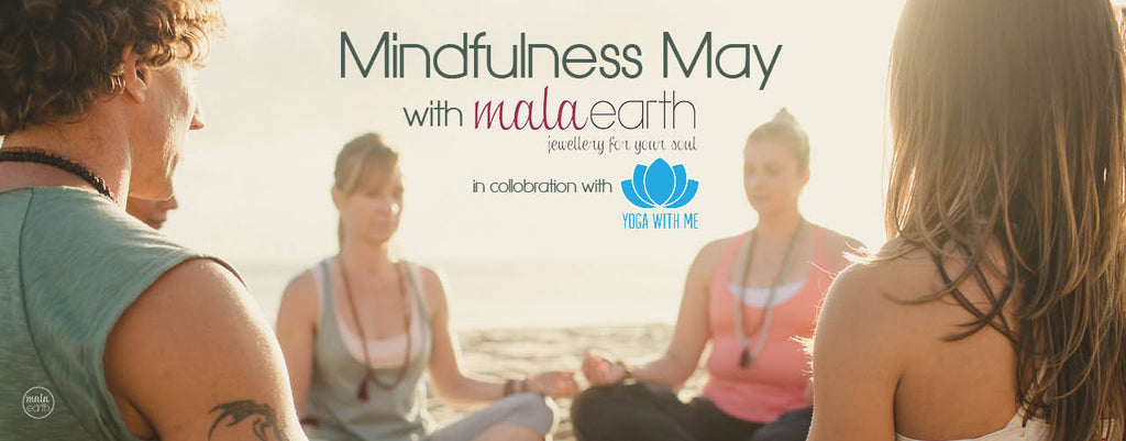Mala Earth Mindfulness May