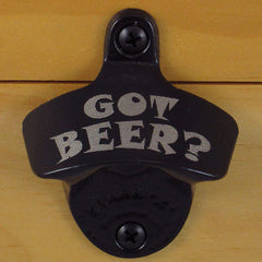 Black GOT BEER? Starr X Wall Mount Bottle Opener, Powder Coated Engraved
