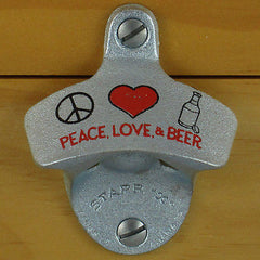 PEACE, LOVE, AND BEER Starr X Wall Mount Stationary Metal Bottle Opener