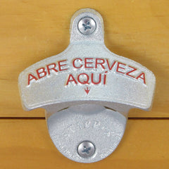 Embossed ABRE CERVEZA AQUI Starr X Wall Mount Bottle Opener