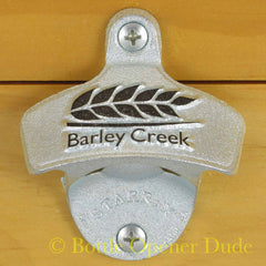 Embossed BARLEY CREEK Starr X Wall Mount Stationary Bottle Opener