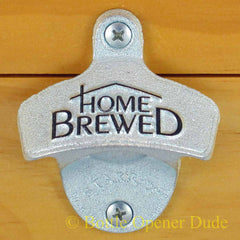 Embossed HOME BREWED Starr X Wall Mount Bottle Opener