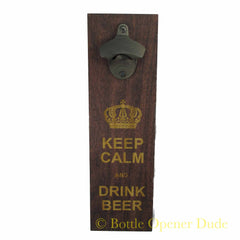 """Keep Calm and Open Here"" Engraved Wood Plank With Rustic Starr X Bottle Opener"