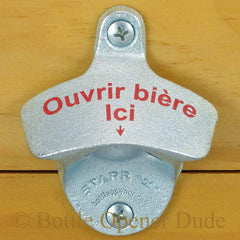 OUVRIR BIERE ICI Open Beer Here in French Starr X Wall Mount Bottle Opener