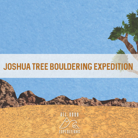Joshua Tree Expedition