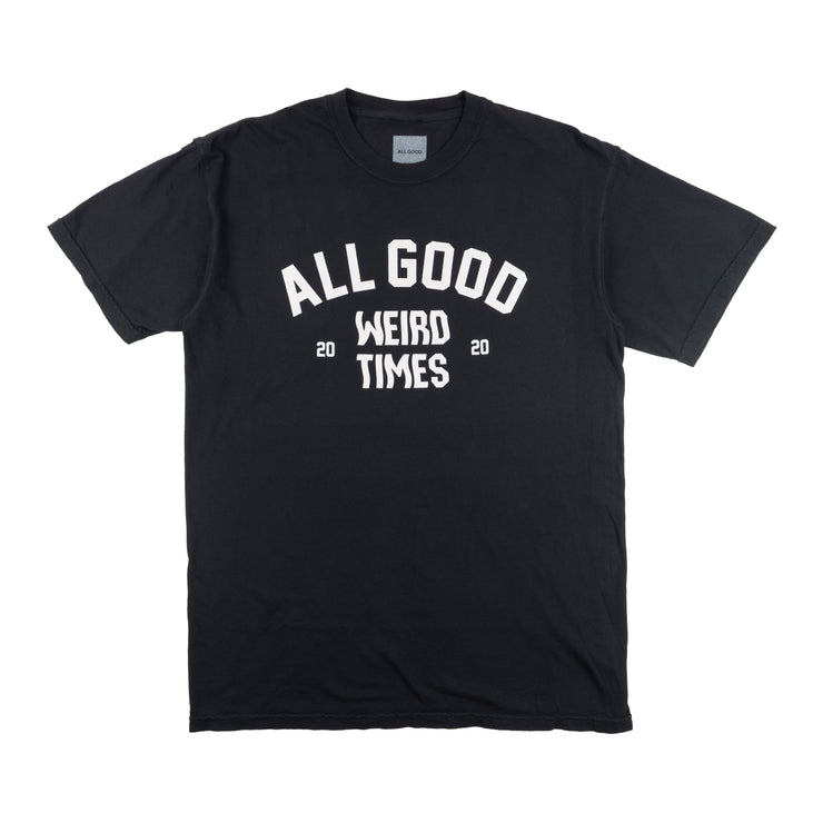 All Good Weird Times T-Shirt - Black