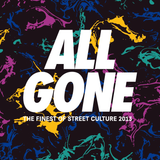 All Gone: 2013 street culture