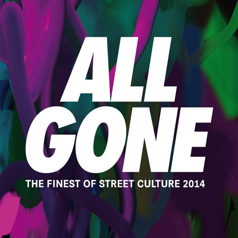 All Gone: 2014 street culture