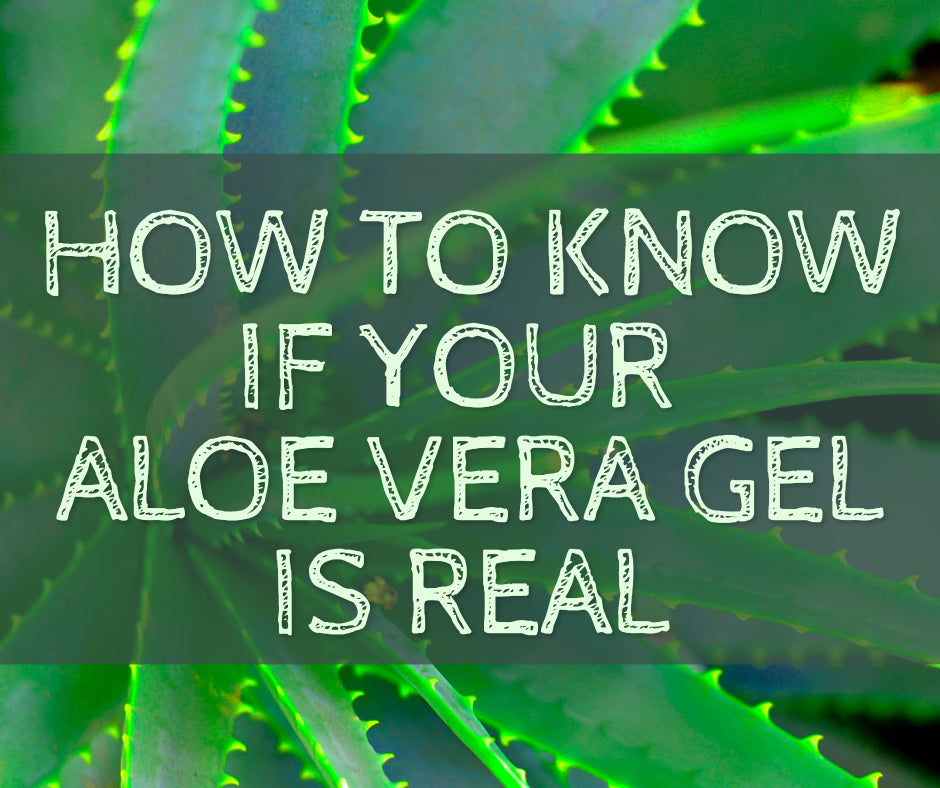 How To Know If Your Aloe Vera Gel Is Real