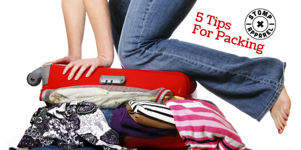 5 tips for travel packing - stomp apparel