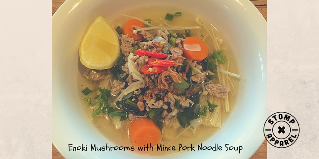 Healthy Eating : Enoki Mushrooms with Mince Pork Noodle Soup