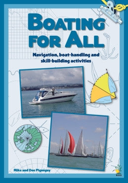 Boating For All by Mike and Dee Pignéguy
