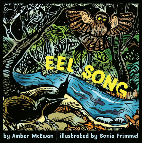 EEL SONG by Amber McEwan | illustrated by Sonia Frimmel