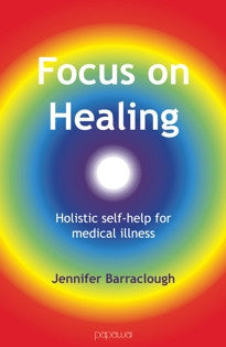 Focus On Healing by Jennifer Barraclough